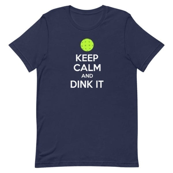Click to buy Keep Calm and Dink It Men's Pickleball Tee